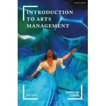 Introduction to Arts Management by Jim Volz, 9781474239783