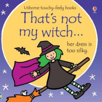 That's Not My Witch... by Fiona Watt, 9781474935982