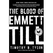 The Blood of Emmett Till by Timothy B. Tyson, 9781476714851