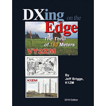 Dxing On the Edge: The Thrill of 160 Meters by Jeffrey Briggs, 9781483586458