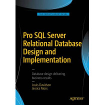 Pro SQL Server Relational Database Design and Implementation by Louis Davidson, 9781484219720