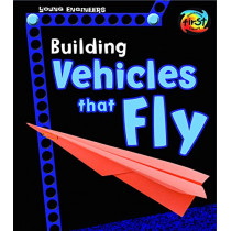 Building Vehicles That Fly (Young Engineers) by Tammy Laura Lynn Enz, 9781484637517