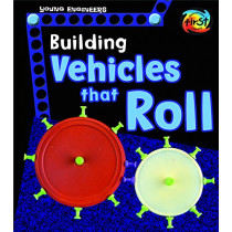 Building Vehicles That Roll (Young Engineers) by Tammy Laura Lynn Enz, 9781484637524
