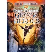 Percy Jackson's Greek Heroes by Rick Riordan, 9781484776438
