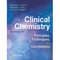 Clinical Chemistry: Principles, Techniques, Correlations by Bishop, 9781496335586