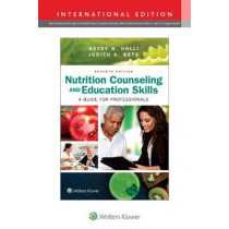 Nutrition Counseling and Education Skills: A Guide for Professionals by Judith Beto, 9781496368249
