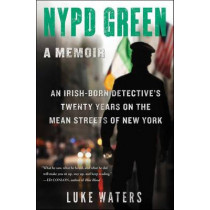 NYPD Green: A Memoir by Luke Waters, 9781501119033