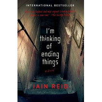 I'm Thinking of Ending Things by Iain Reid, 9781501126949
