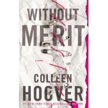 Without Merit: A Novel by Colleen Hoover, 9781501170621