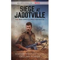 Siege at Jadotville: The Irish Army's Forgotten Battle by Declan Power, 9781504758727