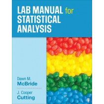 Lab Manual for Statistical Analysis by Dawn M. McBride, 9781506325170