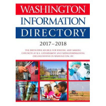 Washington Information Directory 2017-2018 by CQ Press, 9781506365640