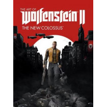 The Art Of Wolfenstein Ii: The New Colossus by MachineGames, 9781506705279