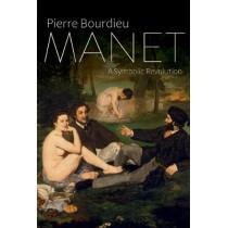 Manet: A Symbolic Revolution by Pierre Bourdieu, 9781509500093
