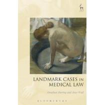 Landmark Cases in Medical Law by Jonathan Herring, 9781509917723