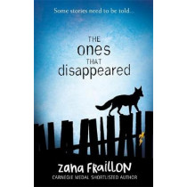 The Ones That Disappeared by Zana Fraillon, 9781510101586