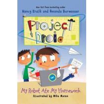My Robot Ate My Homework: Project Droid #3 by Nancy Krulik, 9781510710306