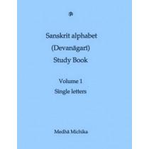 Sanskrit Alphabet (Devanagari) Study Book Volume 1 Single letters by Medha Michika, 9781515340140