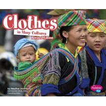 Clothes in Many Cultures (Life Around the World) by Heather Adamson, 9781515742371