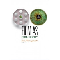 Film as Philosophy by Bernd Herzogenrath, 9781517900519