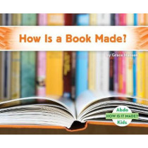 How is a Book Made? by Grace Hansen, 9781532100420