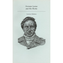 Norman Levine and His Works by Lawrence Mathews, 9781550220346