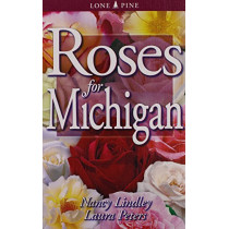 Roses for Michigan by Dr. Laura Peters, 9781551053677