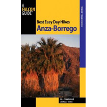Best Easy Day Hikes Anza-Borrego by Bill Cunningham, 9781560449768
