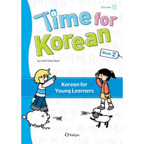 Time For Korean 2 (with Cd) by Inshil Choe Yoon, 9781565911895