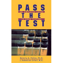 Pass the Test: A Guide for Employees by Beverly A. Potter, 9781579510084