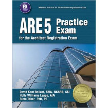 Ppi Are 5 Practice Exam for the Architect Registration Exam, 1st Edition (Paperback) - Comprehensive Practice Exam for the Ncarb 5.0 Exam by David Kent Ballast, 9781591265177