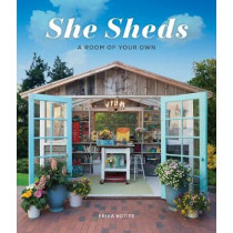 She Sheds: A Room of Your Own by Erika Kotite, 9781591866770