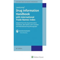 Drug Information Handbook w/lnternational Trade Names Index by LexiComp, 9781591953623