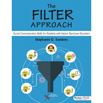 The Filter Approach: Social Communication Skills for Students with Autism Spectrum Disoders, 9781597569392