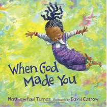When God Made You by Matthew Paul Turner, 9781601429186