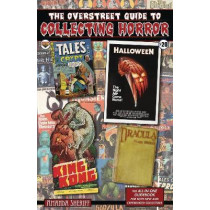 The Overstreet Guide To Collecting Horror by Amanda Sheriff, 9781603602075