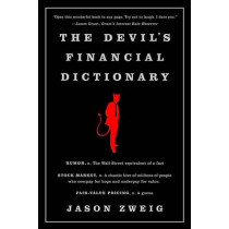 The Devil's Financial Dictionary by Jason Zweig, 9781610397766