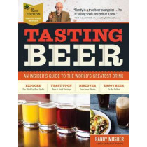 Tasting Beer, 2nd Edition by Randy Mosher, 9781612127774