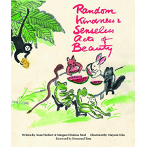 Random Kindness and Senseless Acts of Beauty by Anne Herbert, 9781613320235