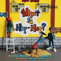 What Is Hip-hop? by Eric Morse, 9781617755842