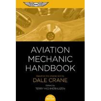 Aviation Mechanic Handbook: The Aviation Standard by Dale Crane, 9781619544949