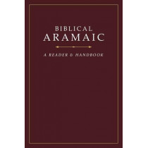 Biblical Aramaic: A Reader and Handbook by Donald R. Vance, 9781619708914