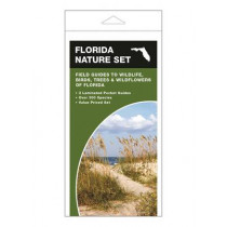 Florida Nature Set: Field Guides to Wildlife, Birds, Trees & Wildflowers of Florida by James Kavanagh, 9781620051344