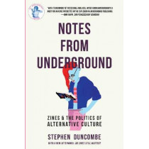 Notes From Underground by Stephen Duncombe, 9781621064848