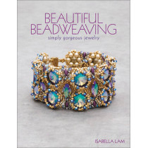 Beautiful Beadweaving: Simply gorgeous jewelry by Isabella Lam, 9781627003018