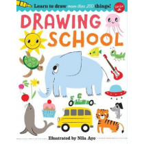 Drawing School: Learn to draw more than 250 things! by Nila Aye, 9781633223790
