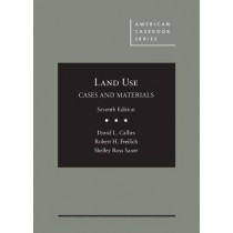 Cases and Materials on Land Use by David Callies, 9781634596879
