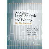 Successful Legal Analysis and Writing: The Fundamentals by Christopher J. Soper, 9781634606219