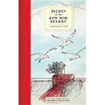 Secret Of The Ron Mor Skerry by Rosalie K. Fry, 9781681371665