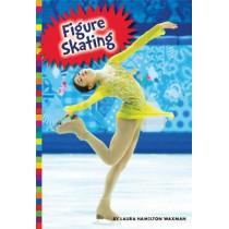 Winter Olympic Sports: Figure Skating by Laura Hamilton Waxman, 9781681521794